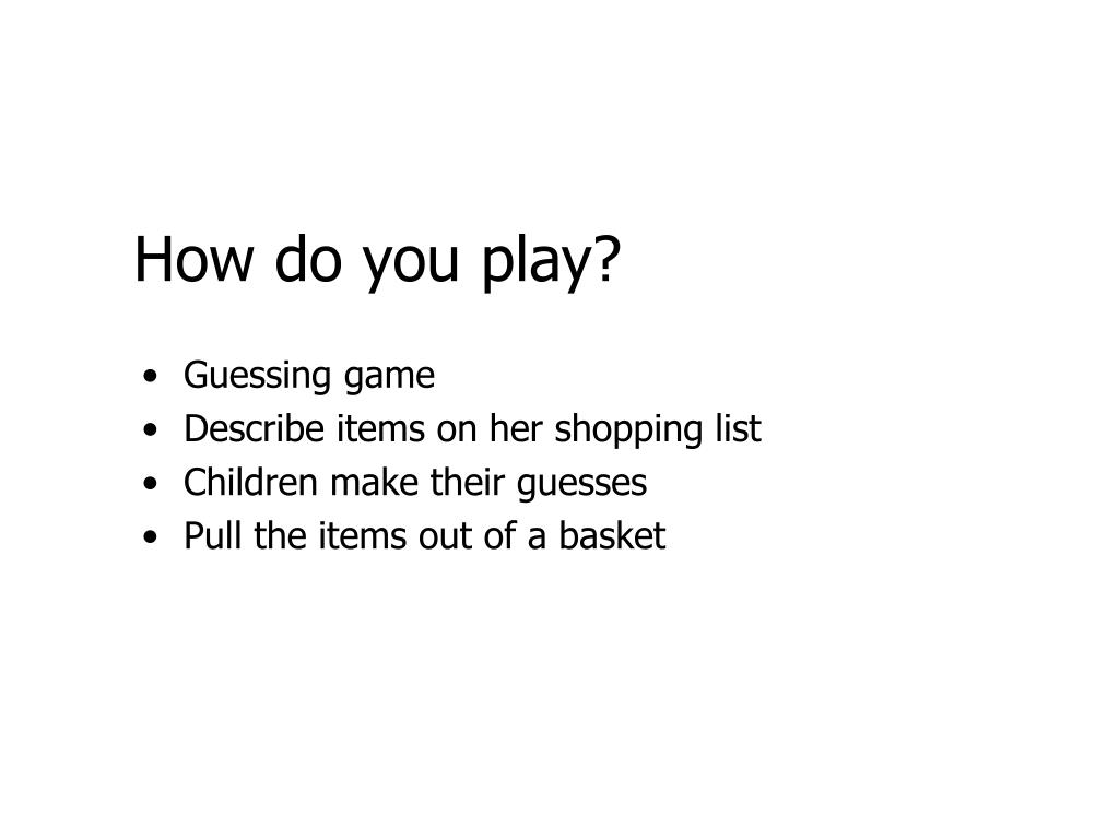 How do you play?
