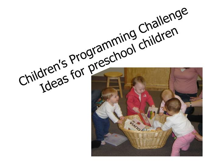 Children's Programming Challenge