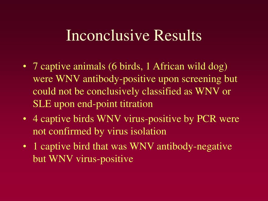 Inconclusive Results