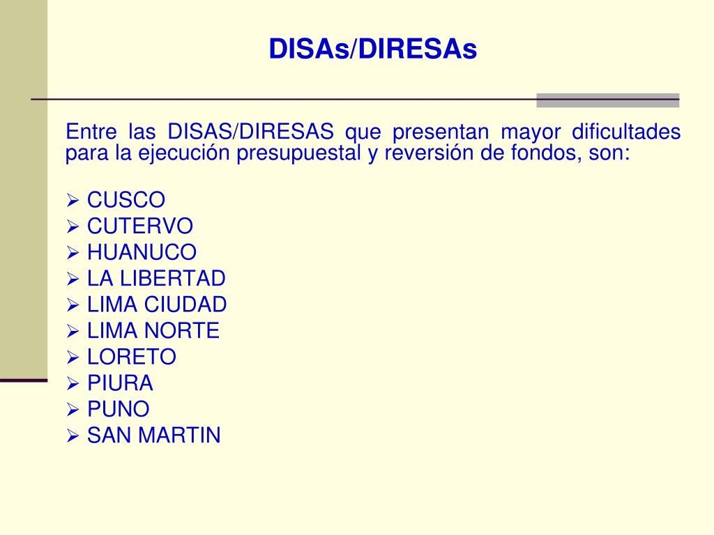DISAs/DIRESAs