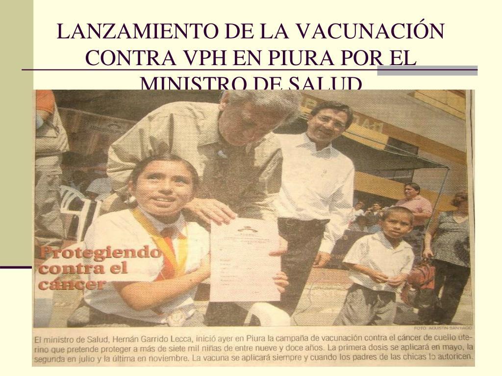LANZAMIENTO DE LA VACUNACIÓN CONTRA VPH EN PIURA POR EL MINISTRO DE SALUD