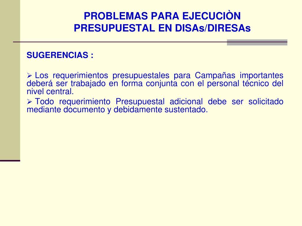 PROBLEMAS PARA EJECUCIÒN
