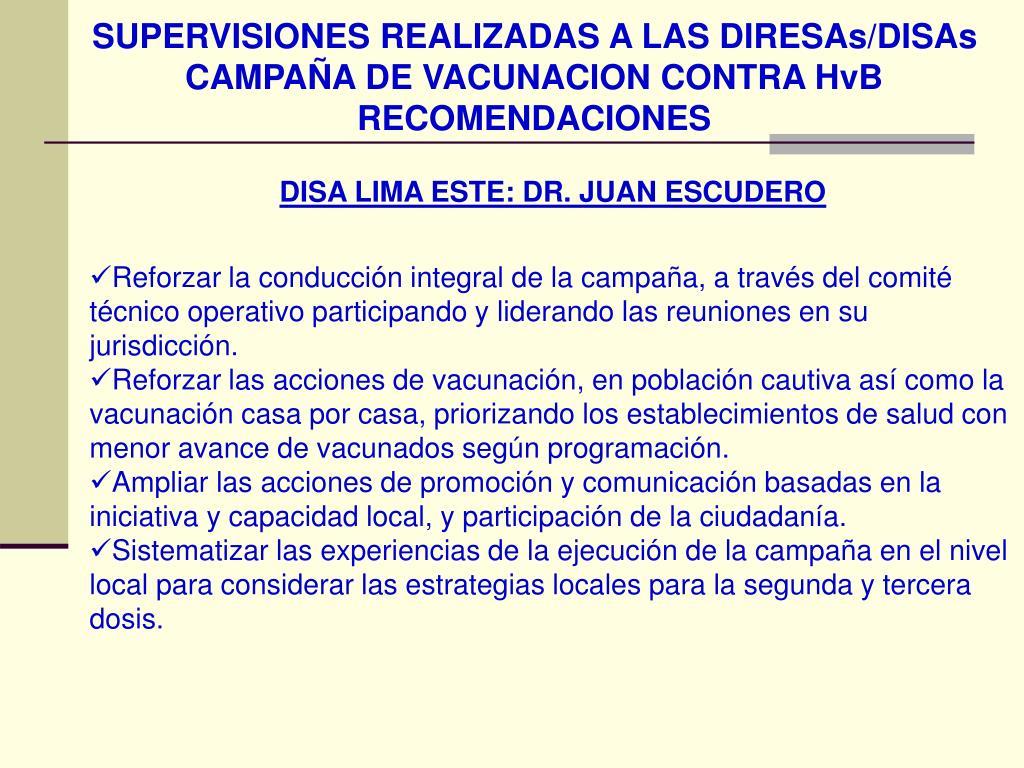 SUPERVISIONES REALIZADAS A LAS DIRESAs/DISAs CAMPAÑA DE VACUNACION CONTRA HvB RECOMENDACIONES
