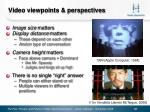 video viewpoints perspectives