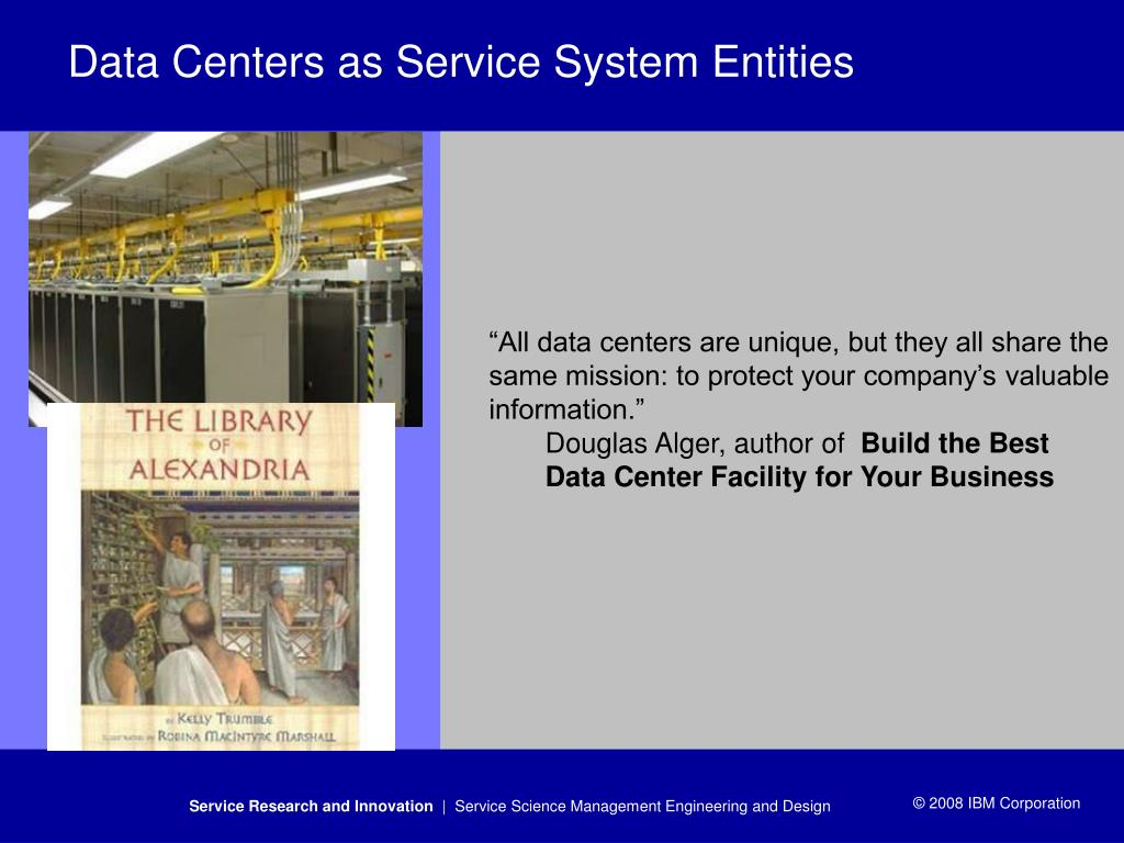 Data Centers as Service System Entities