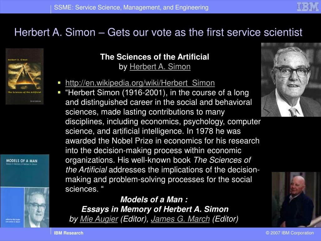 Herbert A. Simon – Gets our vote as the first service scientist