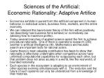 sciences of the artificial economic rationality adaptive artifice