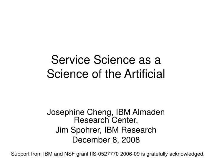 Service science as a science of the artificial l.jpg