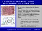 service science grand challenge problem towards a moore s law a smarter planet