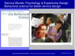 service worlds psychology experience design behavioral science for better service design