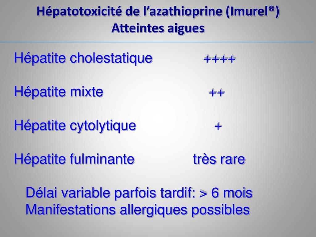 Hépatite cholestatique             ++++