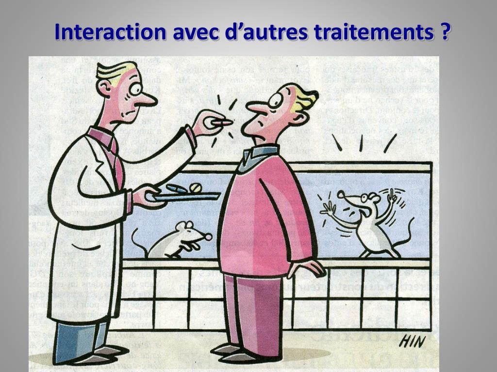 Interaction avec d'autres traitements ?