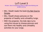 loti level 3 infusion use of computers by kids for higher level thinking and problem solving