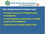 gene therapy resource program goals
