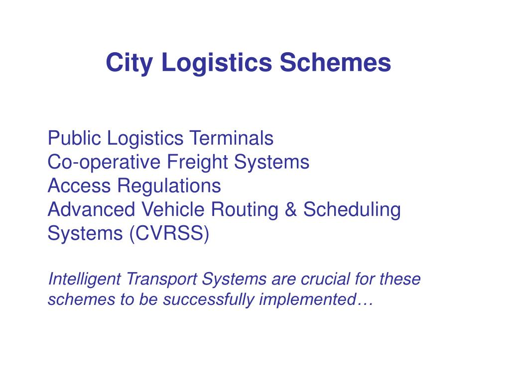 City Logistics Schemes