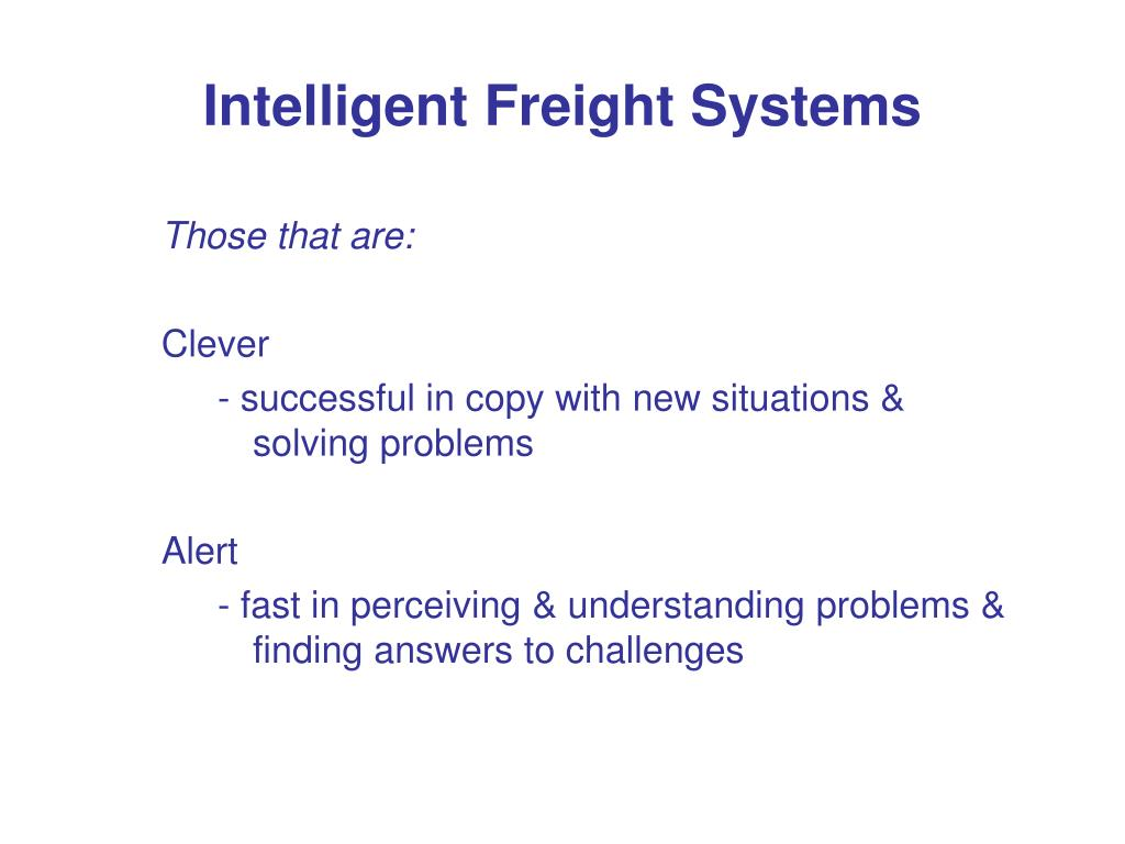 Intelligent Freight Systems