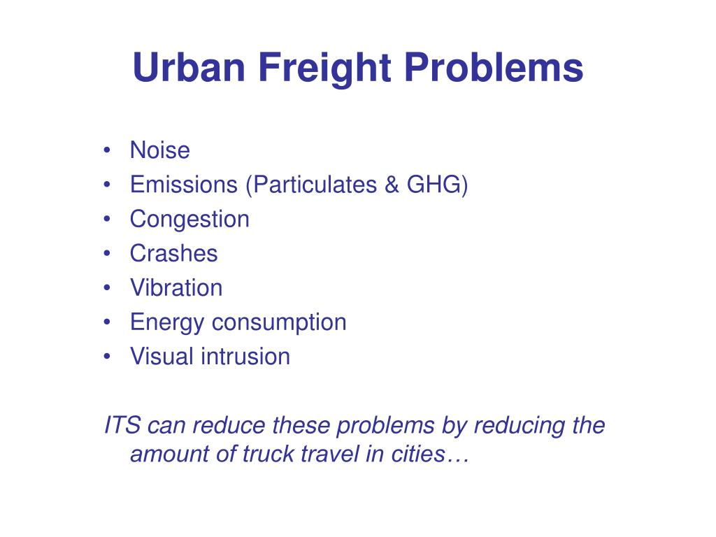 Urban Freight Problems