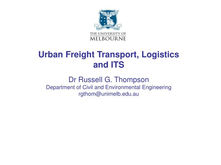Urban freight transport logistics and its