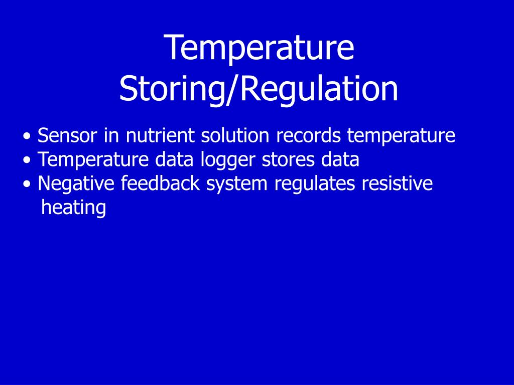 Temperature Storing/Regulation