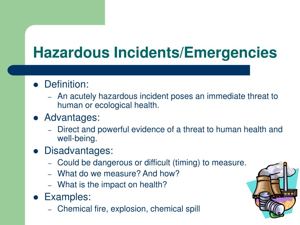 Hazardous Incidents/Emergencies