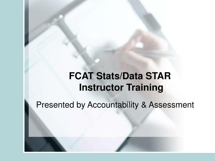 Fcat stats data star instructor training l.jpg