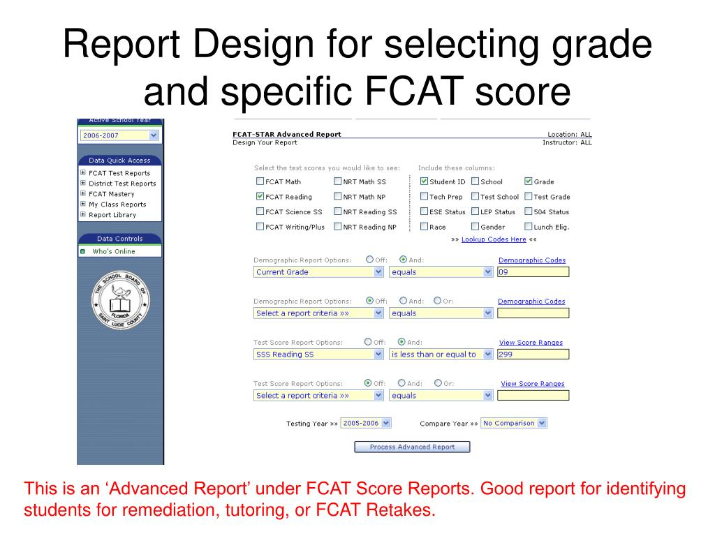 Report Design for selecting grade and specific FCAT score