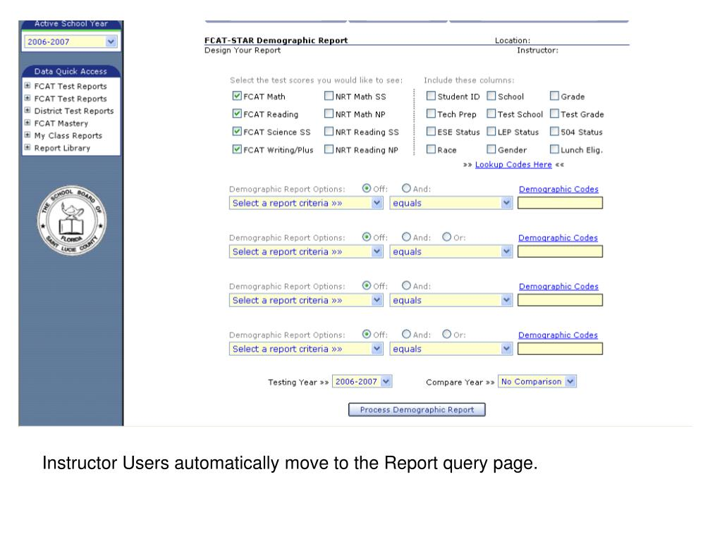 Instructor Users automatically move to the Report query page.