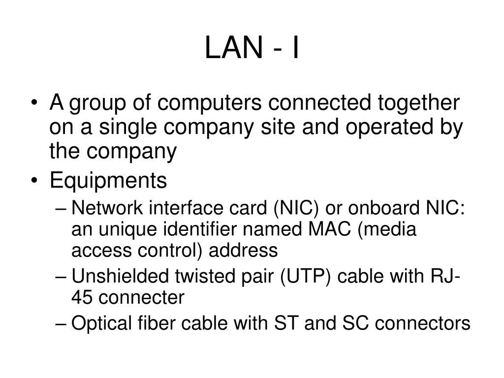 LAN - I