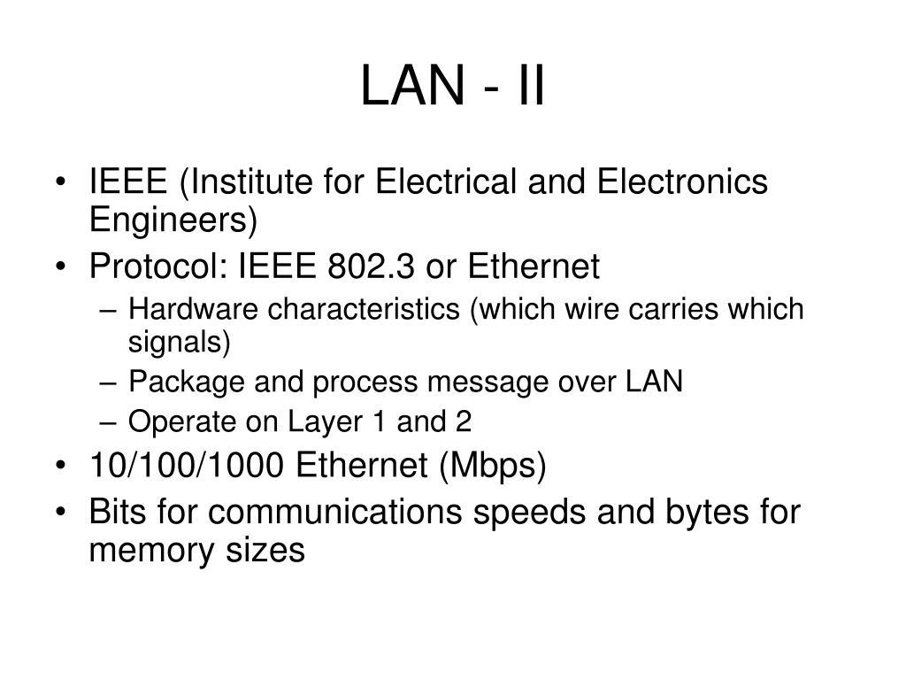 LAN - II