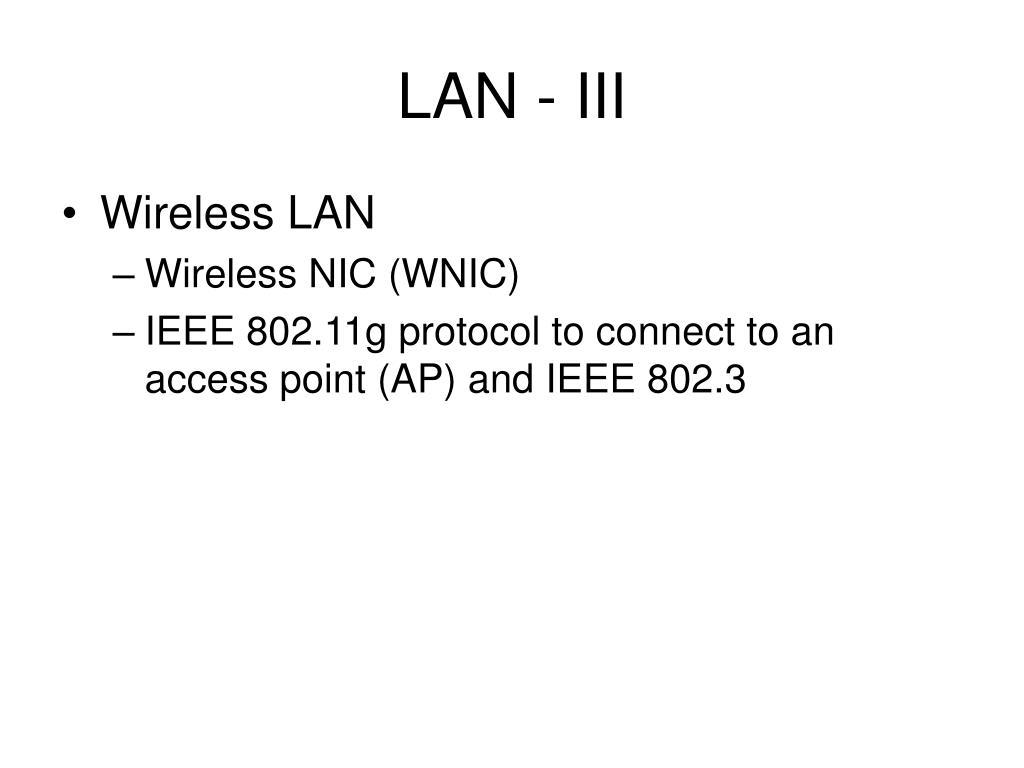 LAN - III