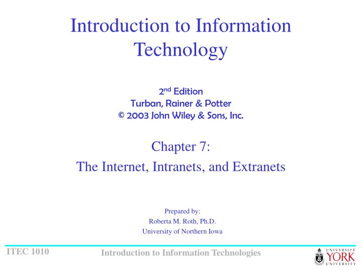 Introduction to information technology 2 nd edition turban rainer potter 2003 john wiley sons inc