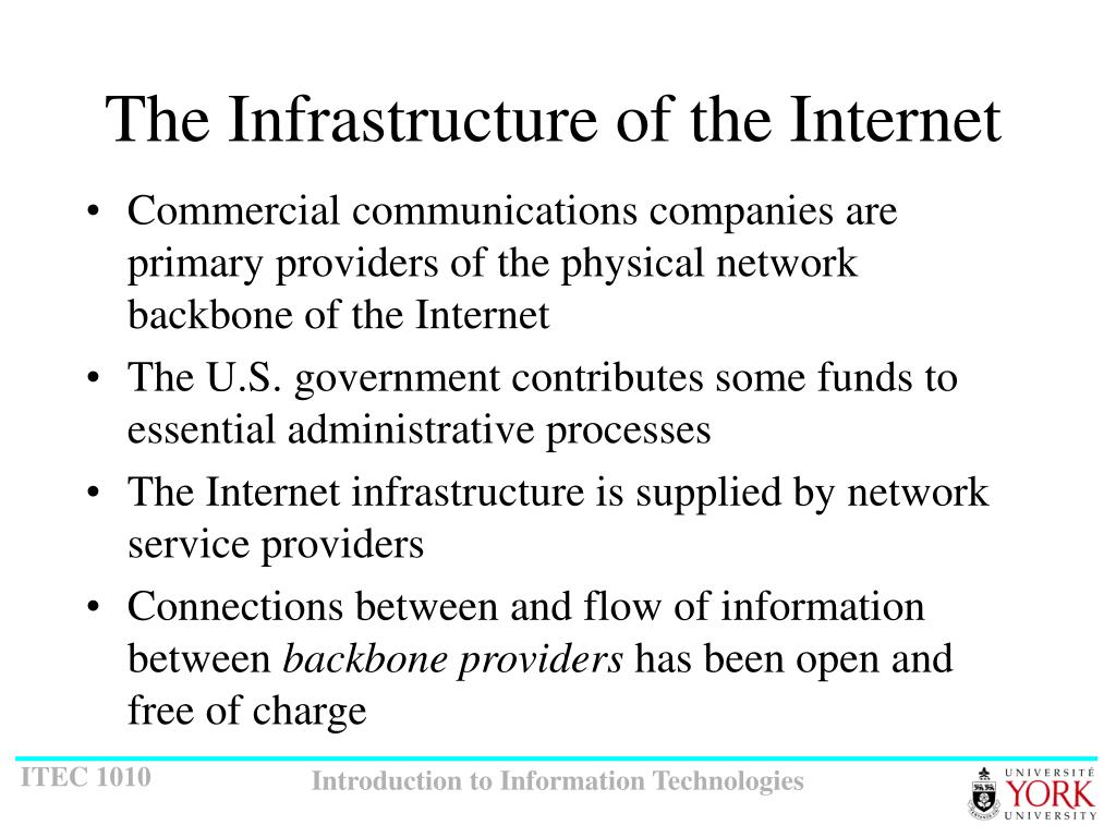The Infrastructure of the Internet
