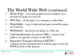the world wide web continued