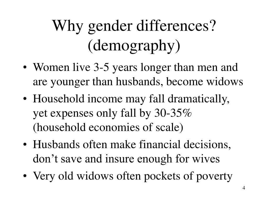 Why gender differences? (demography)