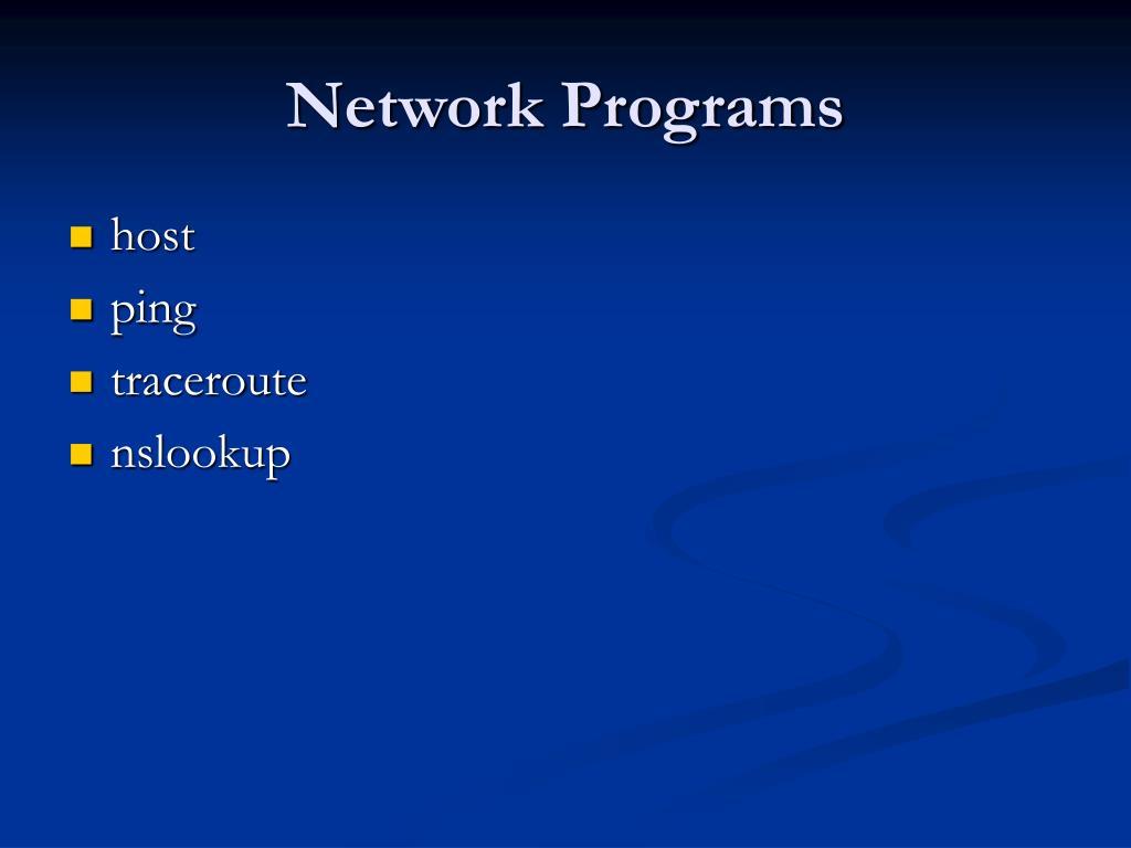 Network Programs