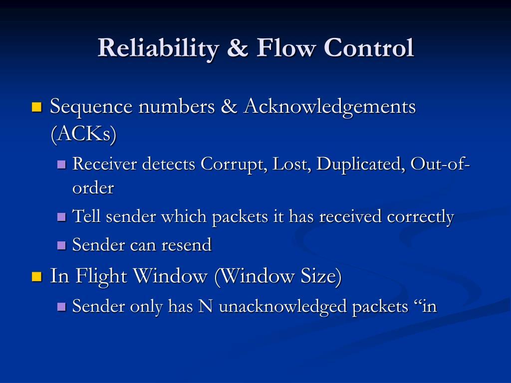 Reliability & Flow Control