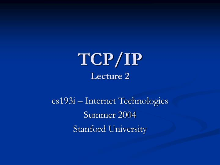 Tcp ip lecture 2