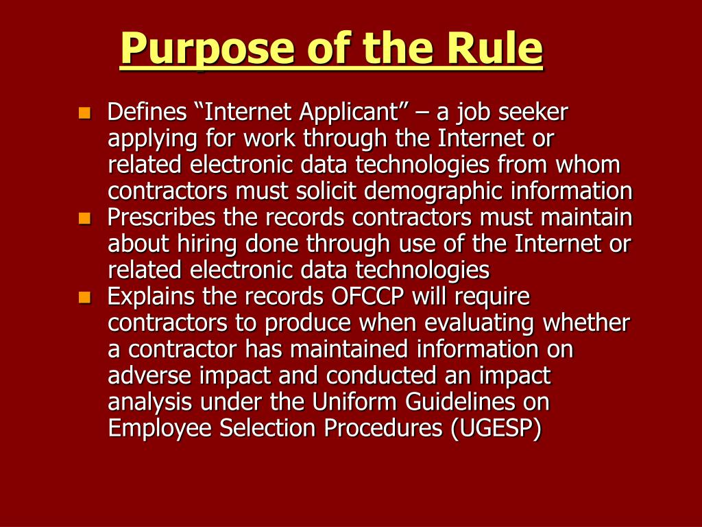 Purpose of the Rule