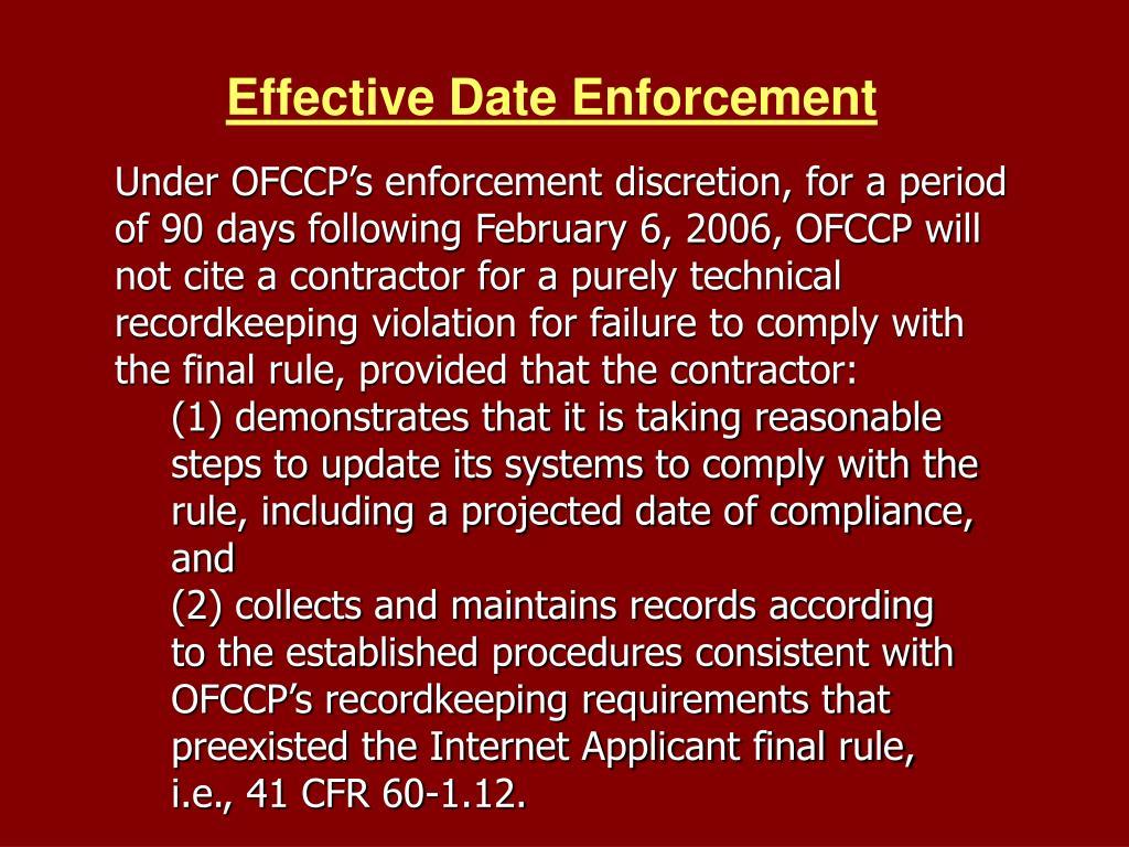 Effective Date Enforcement