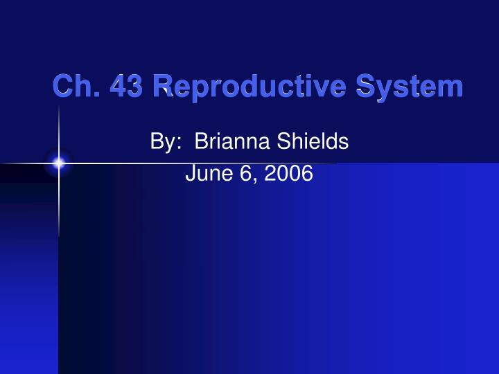 Ch 43 reproductive system