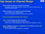 key issues on channel design