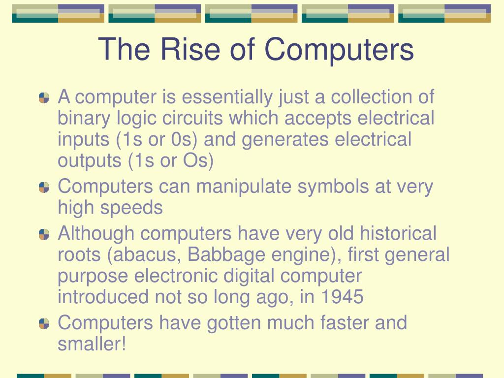The Rise of Computers