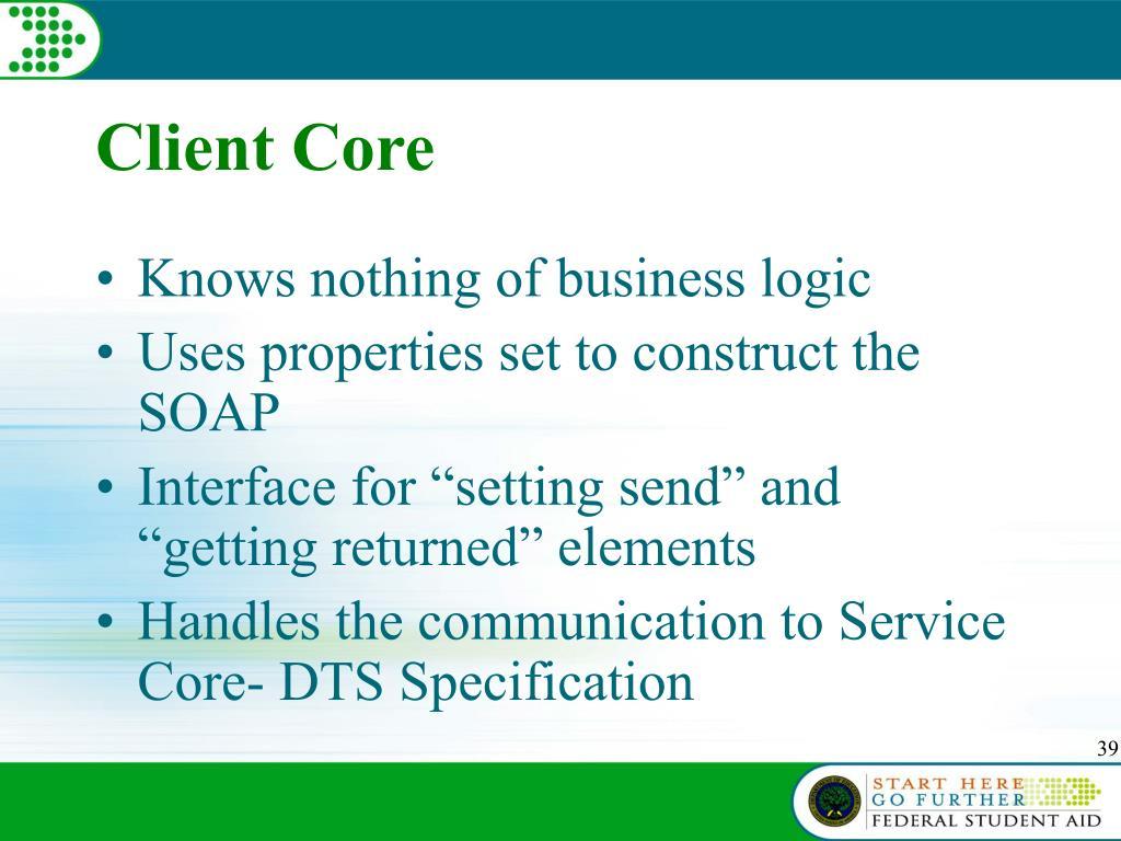 Client Core