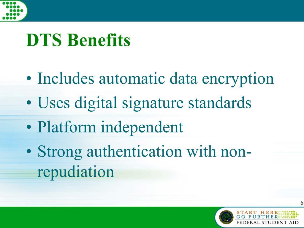 DTS Benefits