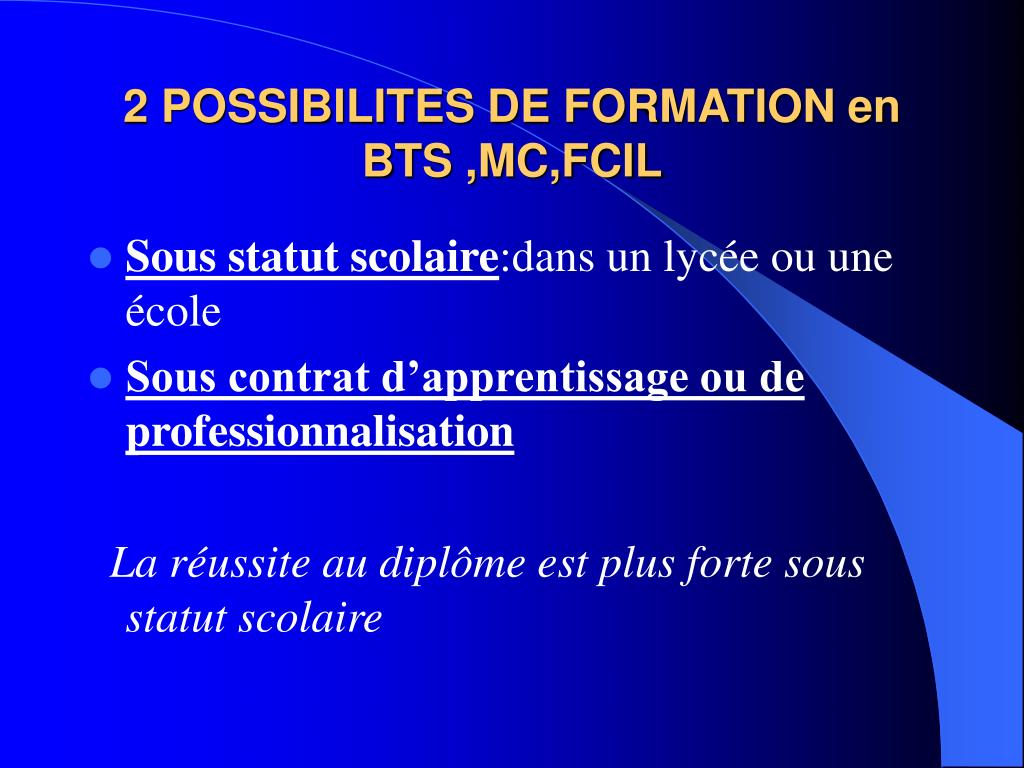 2 POSSIBILITES DE FORMATION en BTS ,MC,FCIL