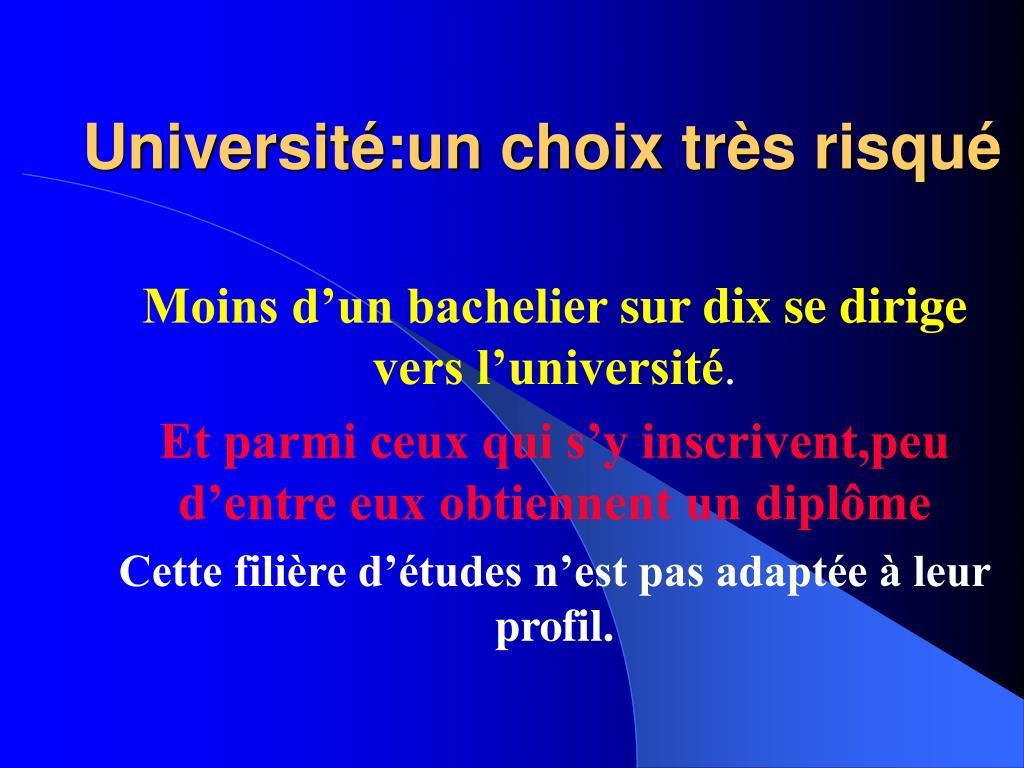 Université:un choix très risqué