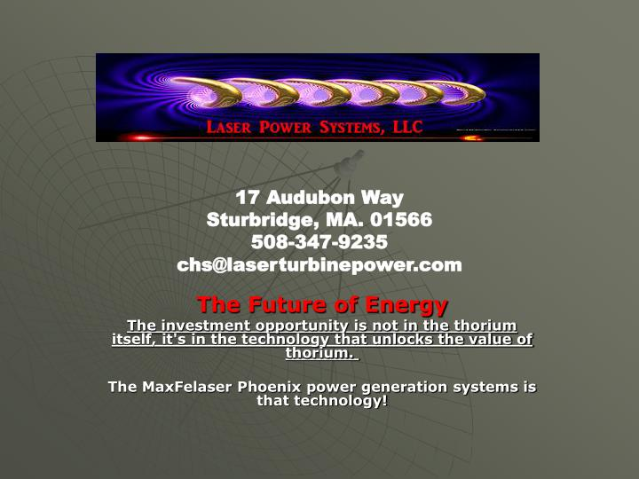 17 audubon way sturbridge ma 01566 508 347 9235 chs@laserturbinepower com