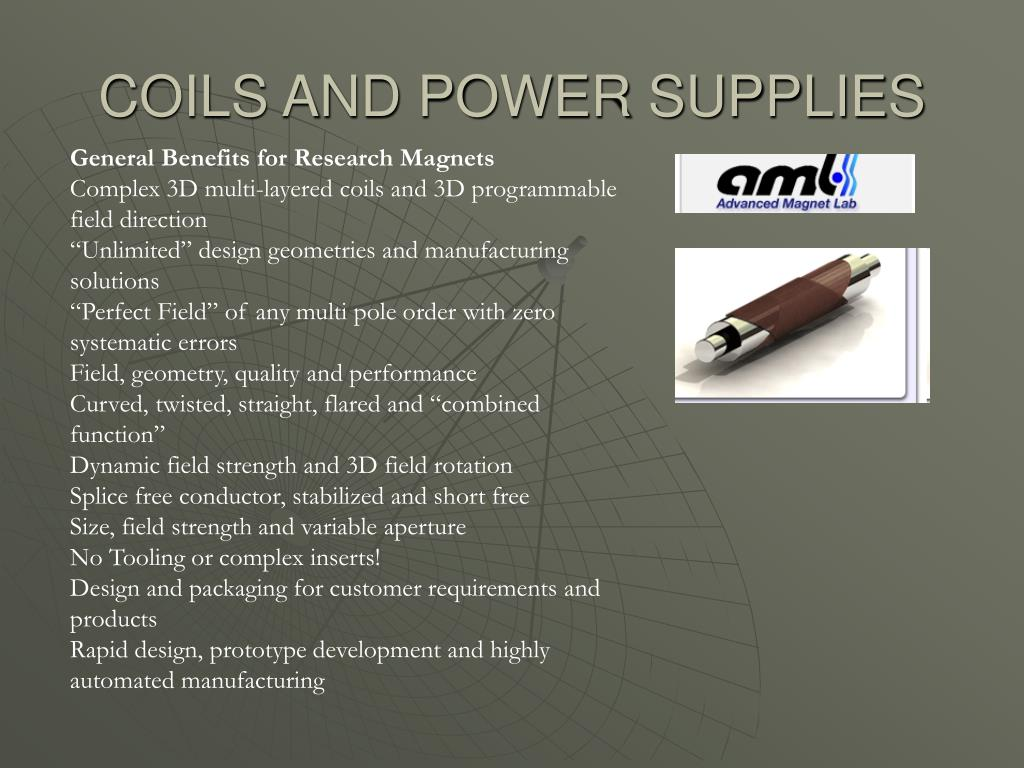 COILS AND POWER SUPPLIES