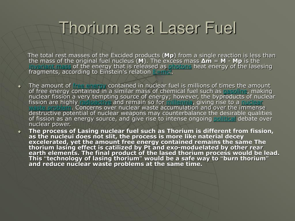 Thorium as a Laser Fuel