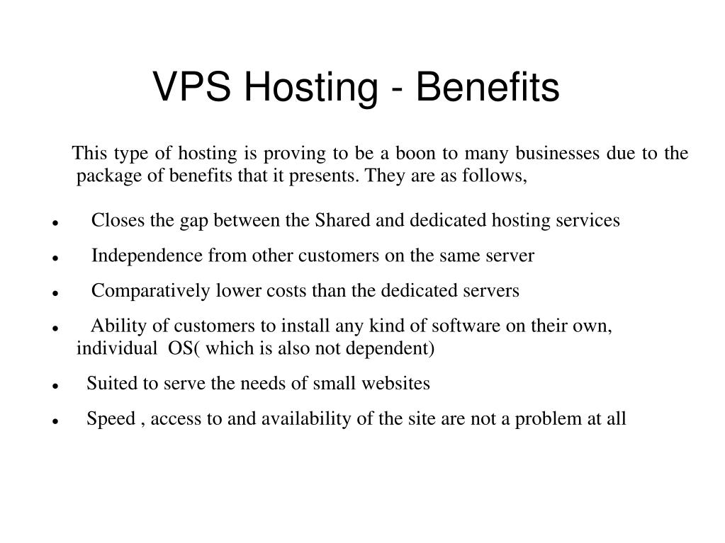 VPS Hosting - Benefits